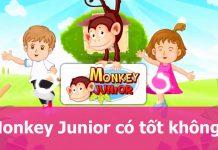 Đánh giá Monke Junior là gì? Có tốt không? Hướng dẫn mua giảm giá 40%