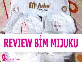 Review chi tiết về Bỉm Mijuku sản xuất ở đâu? giá bao nhiêu, có tốt không? Xuất xứ của bỉm Mijuku, đánh giá chất lượng, độ an toàn cho bé.