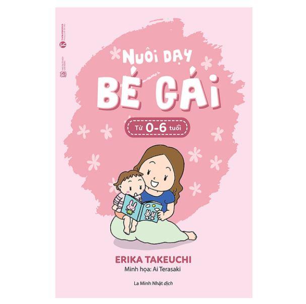 Review sách Nuôi dạy bé gái từ 0 đến 6 tuổi