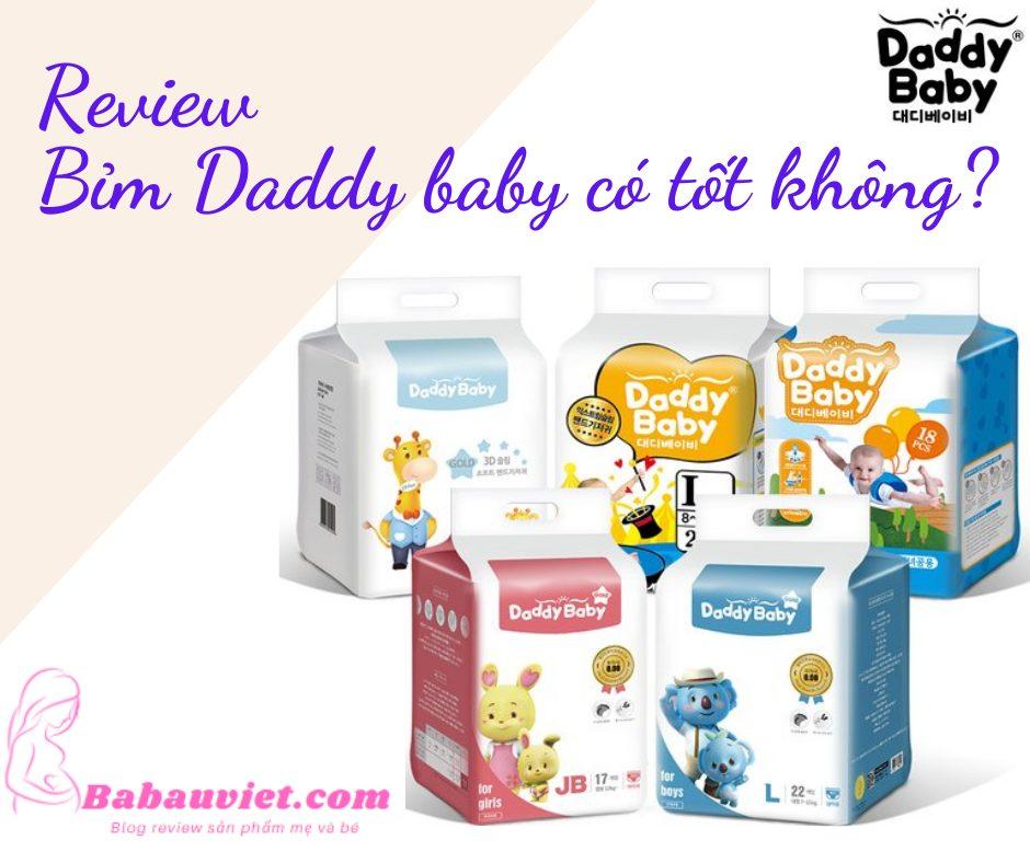Review Bim Daddy baby co tot khong gia bao nhieu