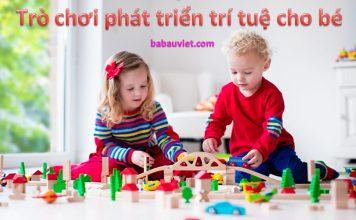 Trò chơi giúp bé từ 2-6 tuổi phát triển trí tuệ tốt nhất
