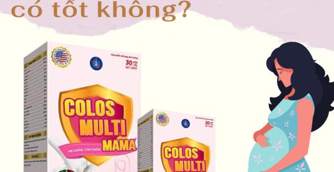 REVIEW Sua bau Colos Multi Mama co tot khong