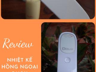 Review Nhiet ke hong ngoai Doux